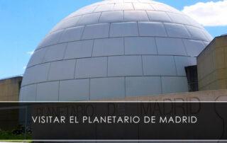 visitar el planetario de madrid