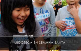 ludoteca en Semana Santa
