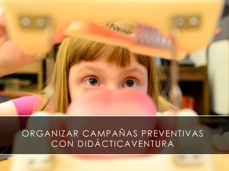 Organizar campañas preventivas con Didacticaventura
