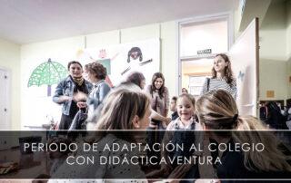 periodo de adaptación al colegio con Didácticaventura