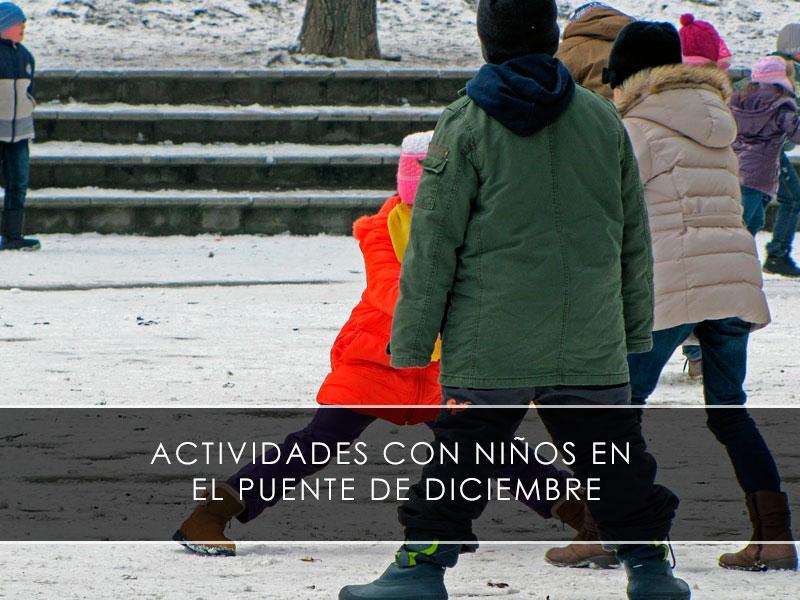 actividades con niños en el Puente de Diciembre