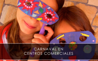 carnaval en centros comerciales