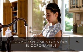 Cómo explicar a los niños el coronavirus